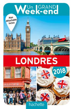Grand Week-End Londres 2018