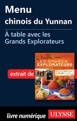 Menu chinois du Yunnan -À table avec les Grands Explorateurs