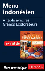 Menu indonésien - À table avec les Grands Explorateurs
