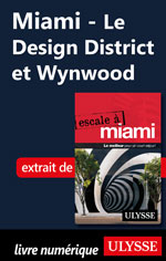 Miami - Le Design District et Wynwood