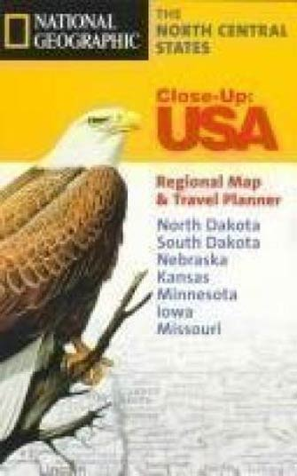National Geographic Close-Up North-Central Usa