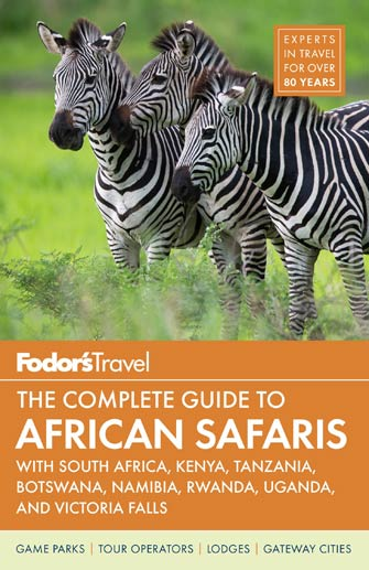 Fodor Complete Guide to African Safaris, 5th Ed.