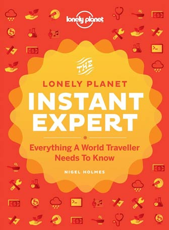 Lonely Planet Instant Expert, 1st Ed.