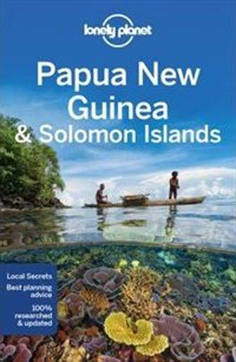 Lonely Planet Papua New Guinea, Solomon Islands 10th Ed.