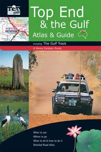 Top End & the Gulf (Australian N. Territory) Atlas & Guide