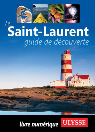 Le Saint-Laurent - guide de découverte