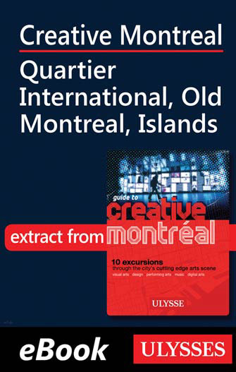 Creative Montreal-Quartier International-Old Montreal-Island
