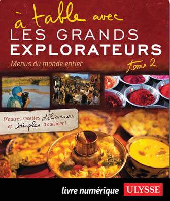 À table avec Les Grands Explorateurs - Menus du monde T.2