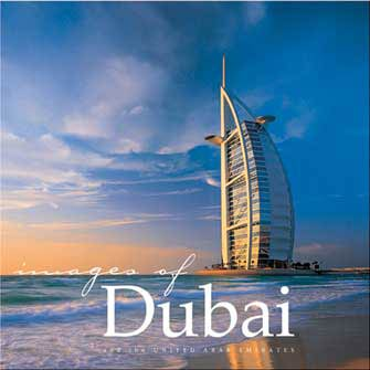 Images of Dubai & the United Arab Emirates, 2nd Ed.